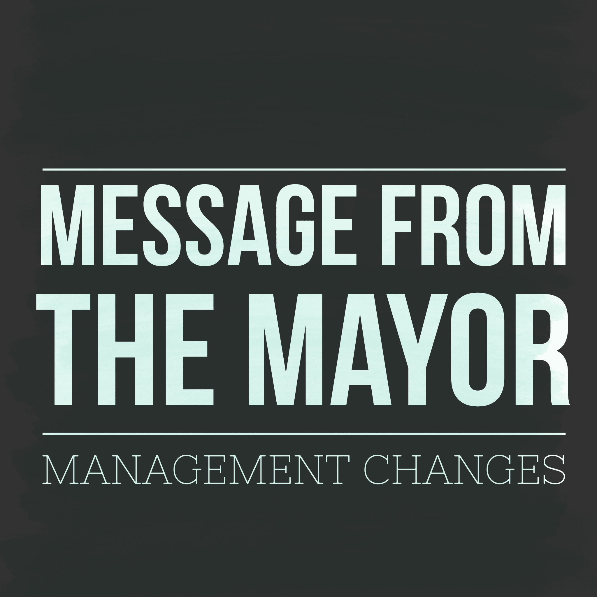 message from the mayor cao resignation