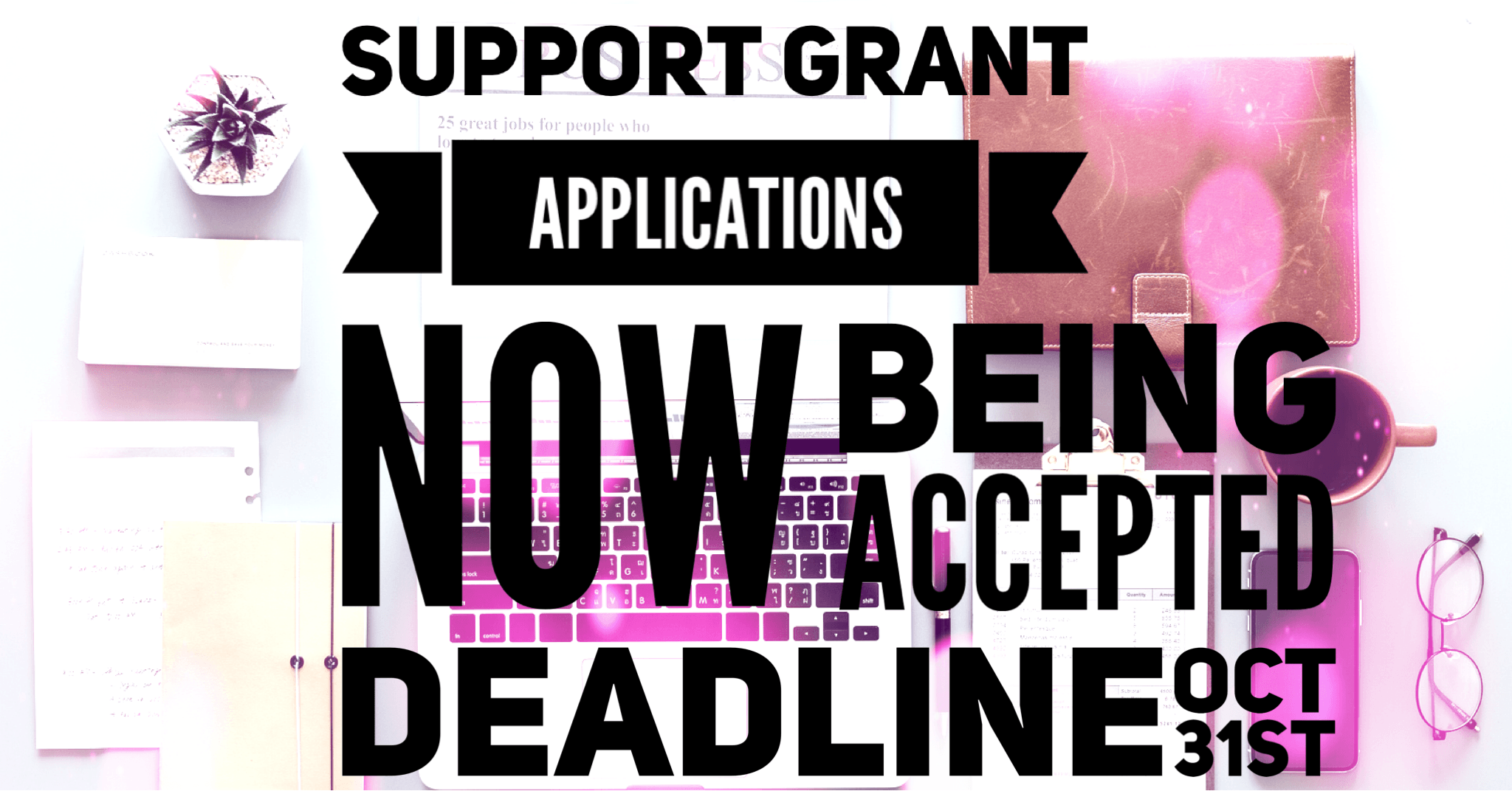 support grant applications deadline oct 31