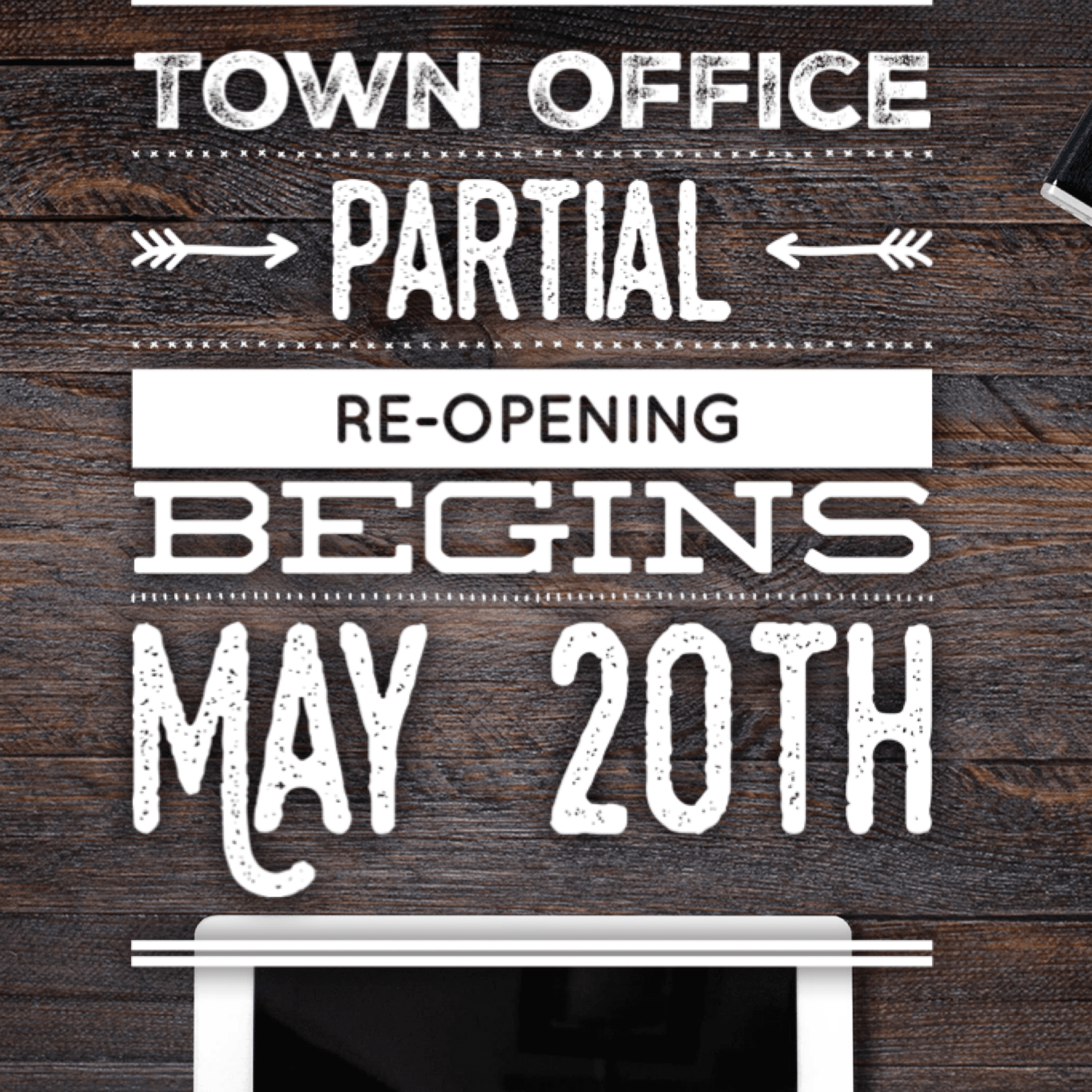 town office partial reopening
