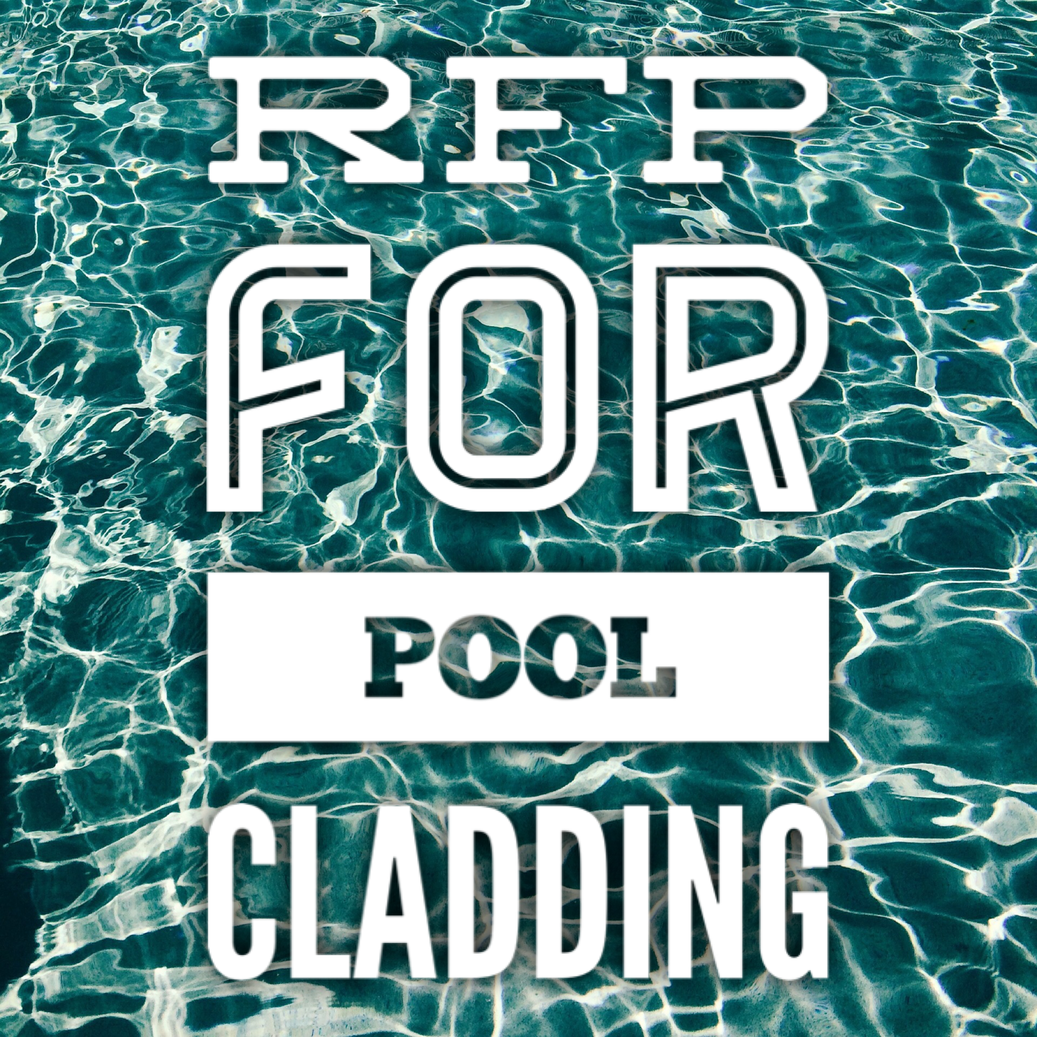 RFP Pool Cladding