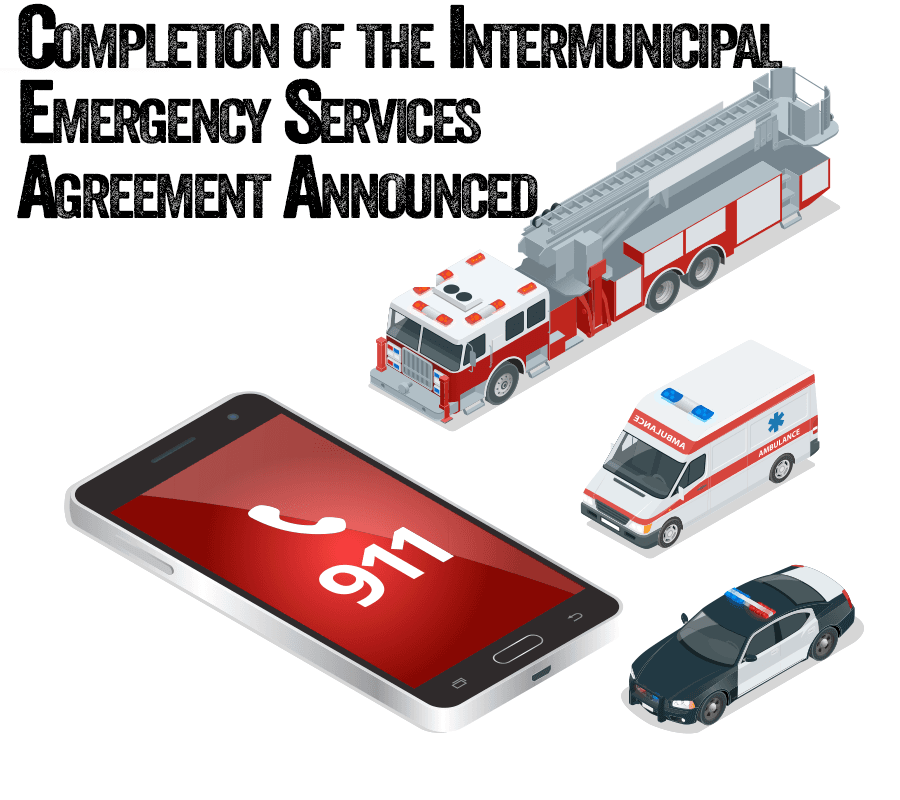 Completion of the Intermunicipal Emergency Services Agreement Announced